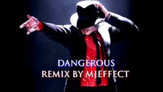 Michael Jackson - Dangerous (Remix by MJEffect)