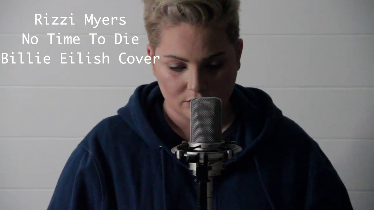 Rizzi Myers Billie Eilish No time to die cover