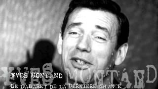 Yves Montand - Le Cabaret de la dernière chance Video