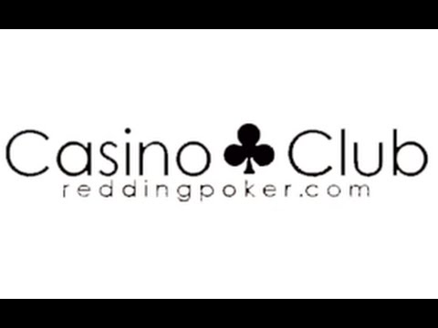 The Casino Club Redding CA 530-221-5015 |The Casino Poker Club |1885 Hilltop Dr, Redding, CA 96002