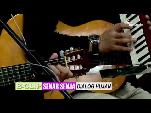 B-CLIP #445 SENAR SENJA - Dialog Hujan