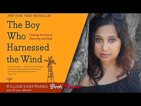 The Boy Who Harnessed The Wind | William Kamkwamba And Bryan Mealer | Surya's Book Review