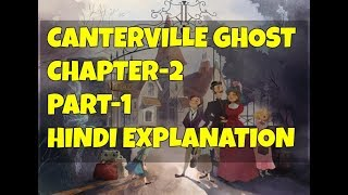 Canterville Ghost Chapter 2 Part 1 Hindi Explanation