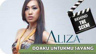 Aliza - Behind The Scenes Video Klip Doaku Untukmu Sayang - TV Musik Indonesia