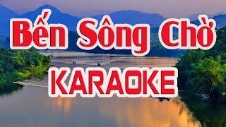 [Karaoke] Bến Sông Chờ ( Beat Chuẩn ) - Nhạc Sống Thanh Ngân