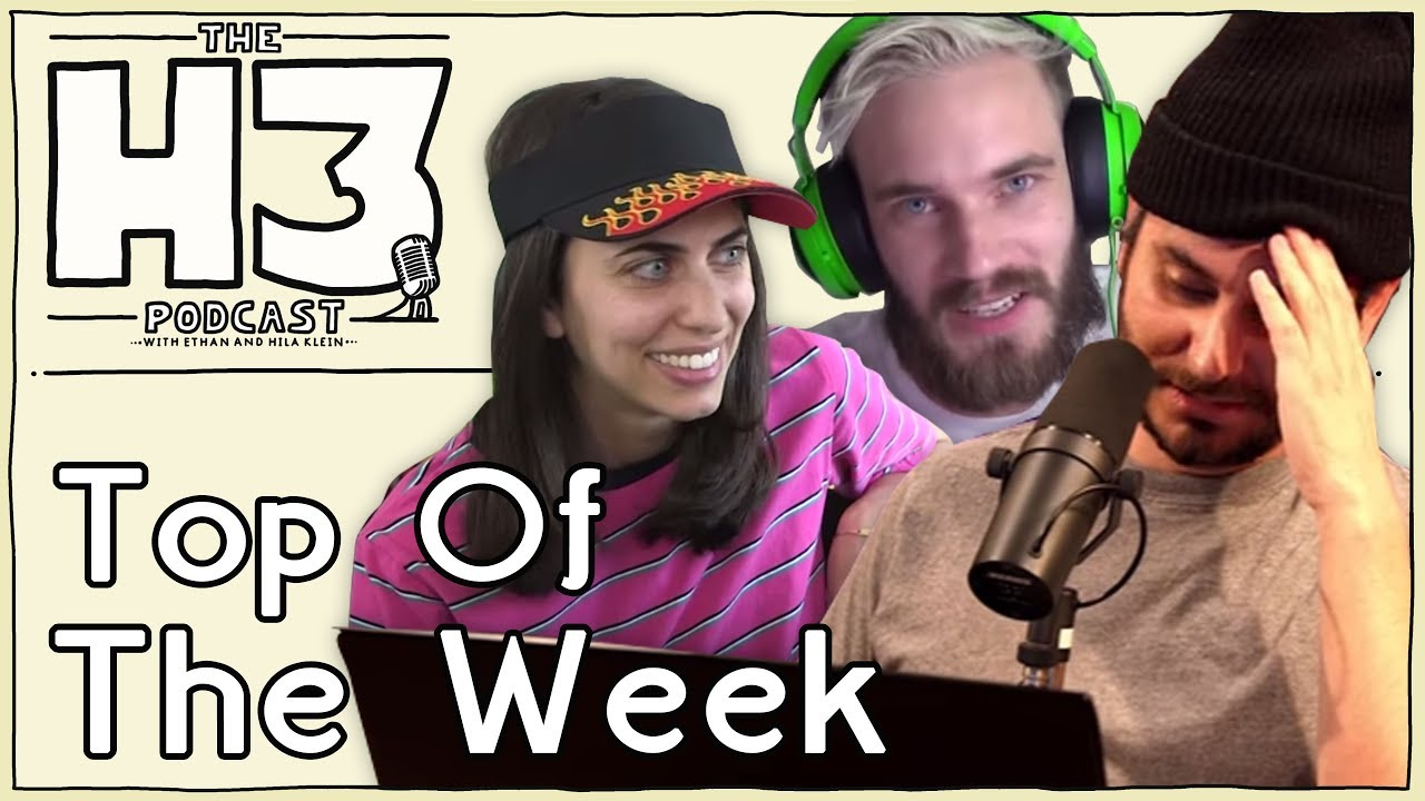 52efe97b04903 H3 Podcast  30 - Responding To The Drama + Hila Calls In   More! (Top of  the Week)