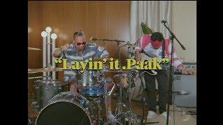 .Paak 2 Basics Episode 1: Layin' it .Paak