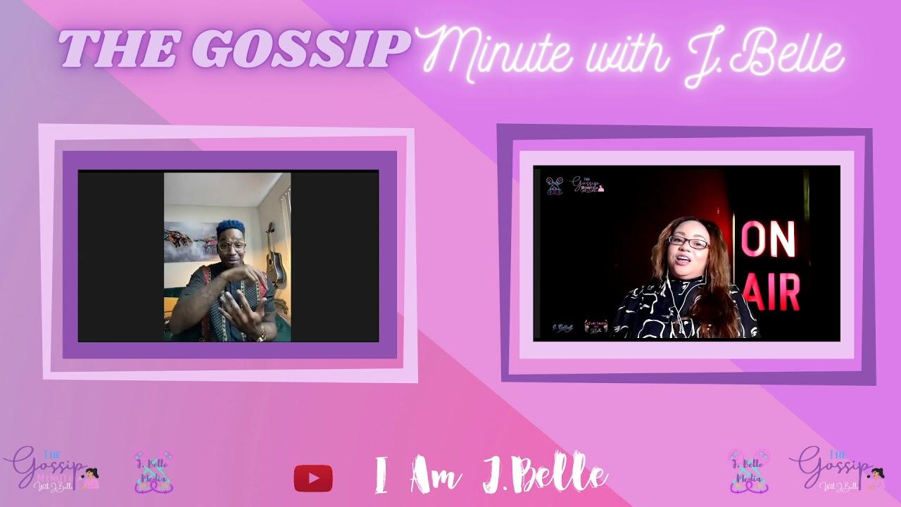 The Gossip Minute With J.Belle & Singer/Actor Antonio Ramsey