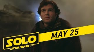 "Solo: A Star Wars Story | ""Han"" TV Spot (:30)"