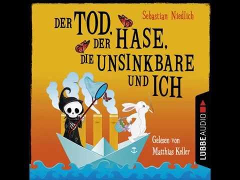 Der Tod, der Hase, die Unsinkbare und ich YouTube Hörbuch Trailer auf Deutsch