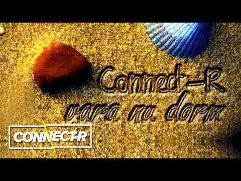 Connect-R - Vara Nu Dorm | KARAOKE