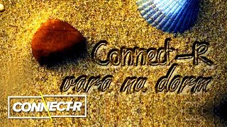 Connect-R - Vara Nu Dorm KARAOKE