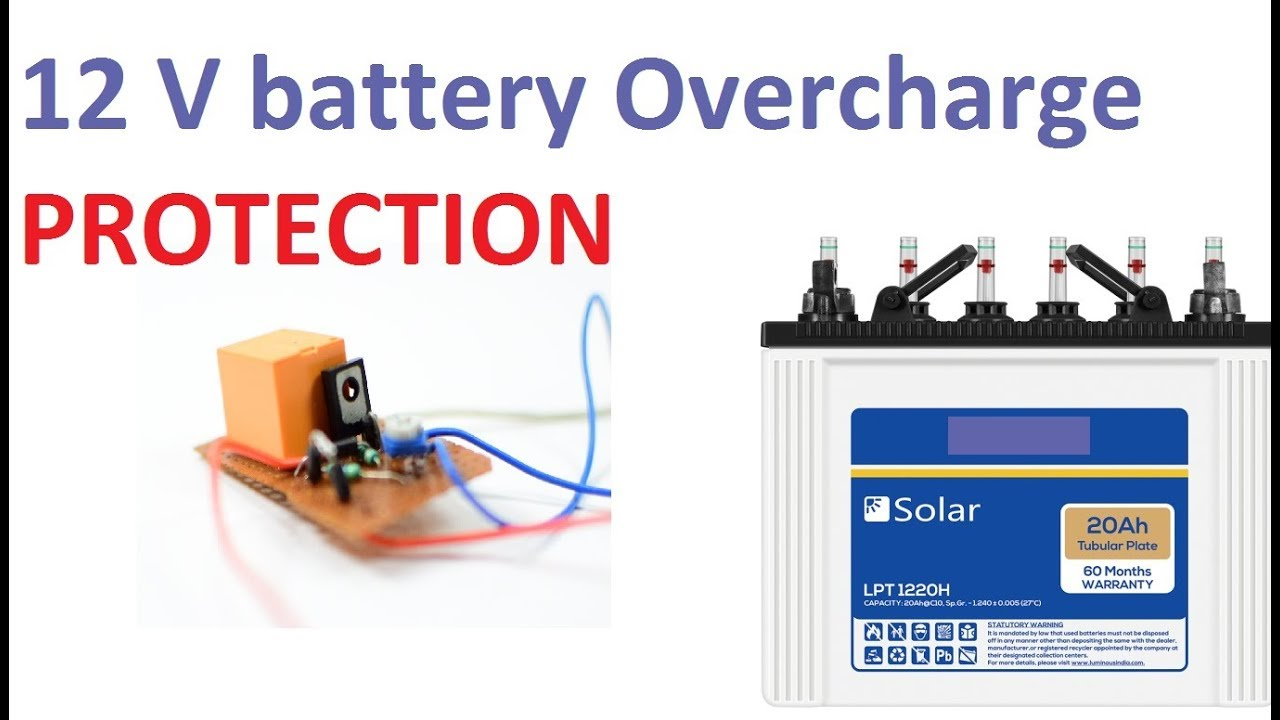 12V Battery Over Charge Protection Circuit