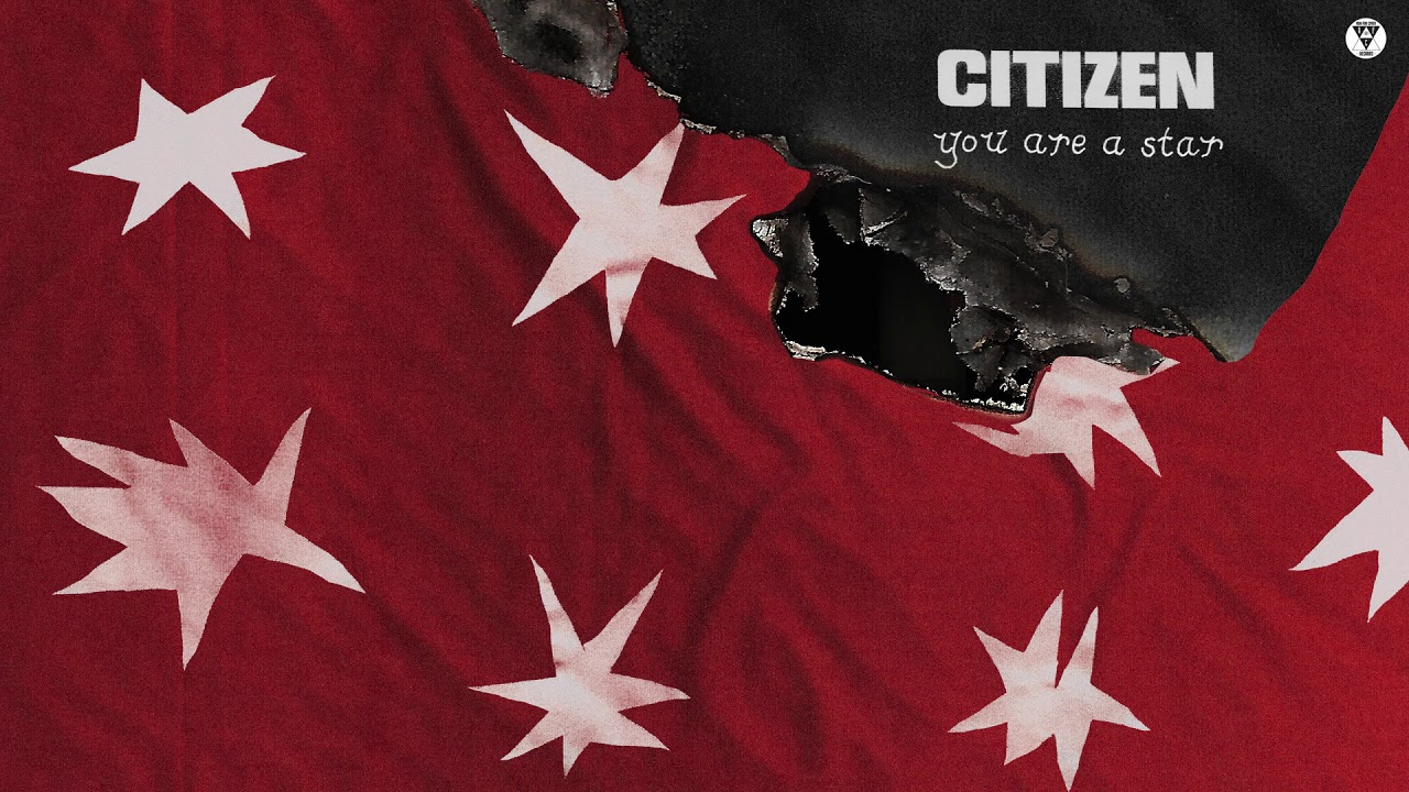 citizen-you-are-a-star-official-audio-run-for-cover-records