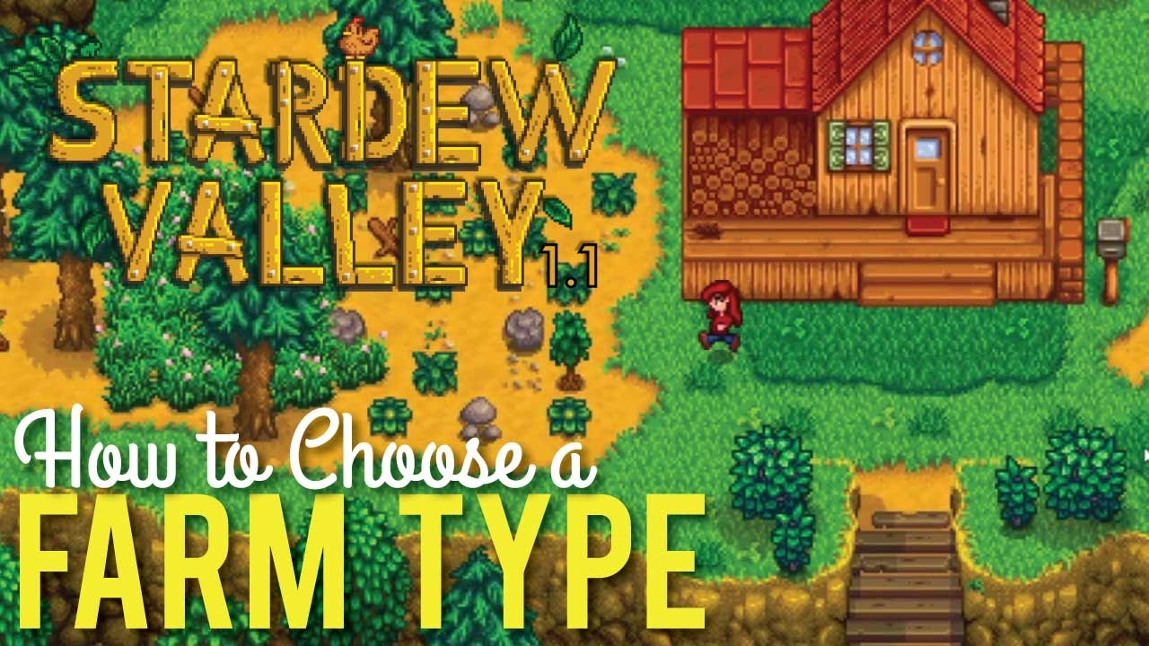 How To Choose Your Farm Type In Stardew Valley 1 1 Youtube