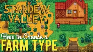 How to Choose your Farm Type in Stardew Valley 1.1