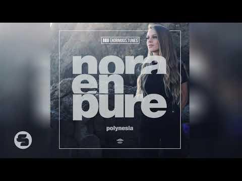 Nora En Pure - Polynesia