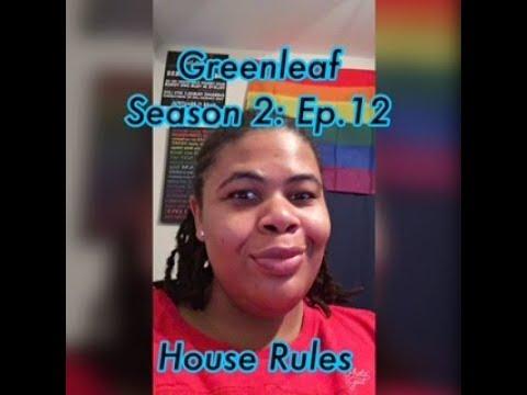 (REVIEW) Greenleaf   Season 2: Ep. 12   House Rules (RECAP)
