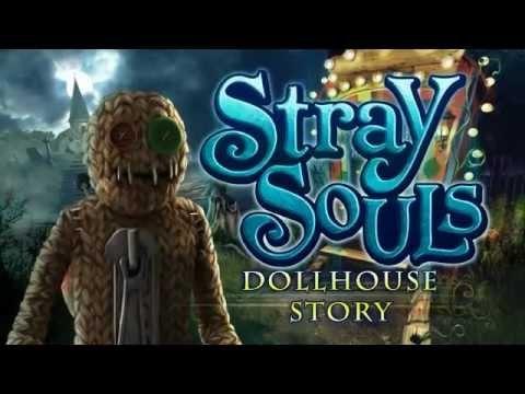 Stray Souls Dollhouse Story