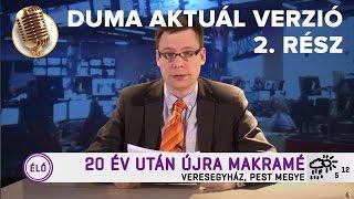 Akkor. Amikor. Híradó 2. rész | Duma Aktuál | Dumaszínház