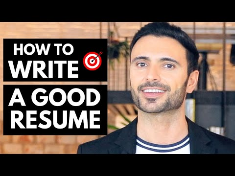 Resume Tips – How To Write a GOOD Resume in 2020, 5 STEPS