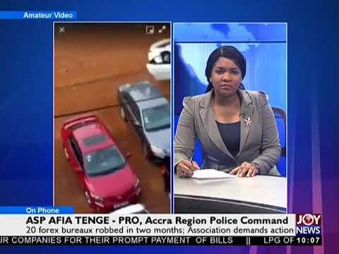 Forex Bureau Robbery - News Desk on Joy News (27-2-18)