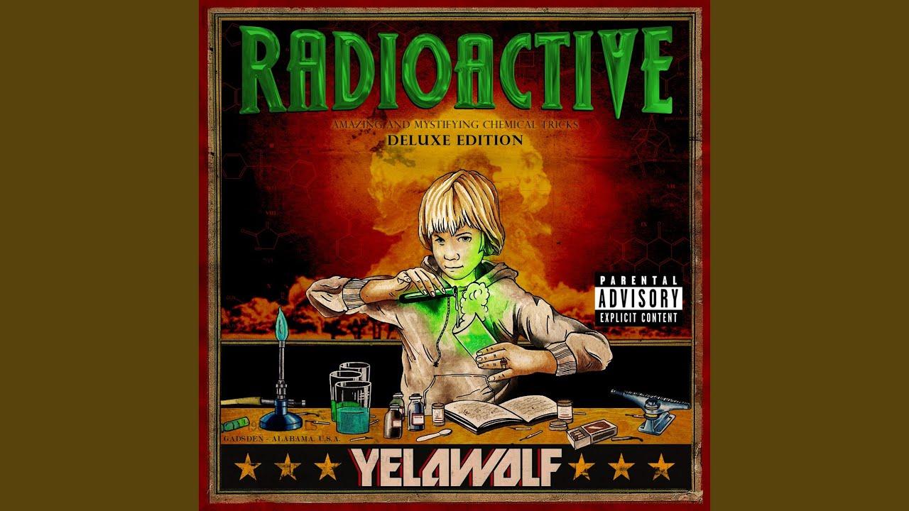 Yelawolf Everything I Love Most Lyrics