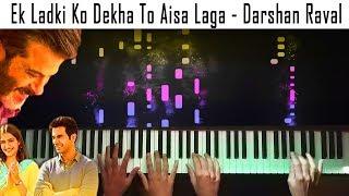 Ek Ladki Ko Dekha To Aisa Laga - Piano/Karaoke - Darshan Raval - Nayan Joshi