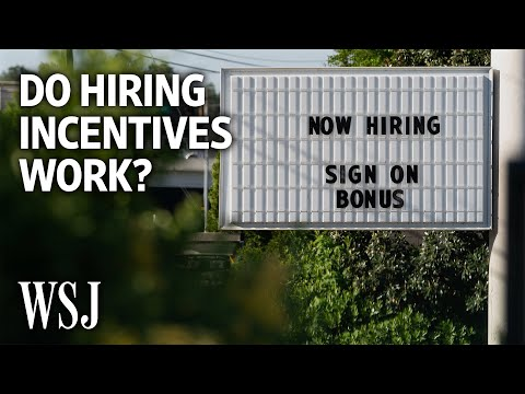 Employers Competing for Workers Turn to Signing Bonuses and Freebies   WSJ