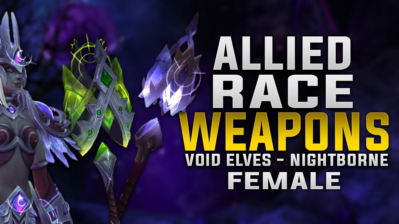 Video - Allied Race Weapons - New Color Variations - Void