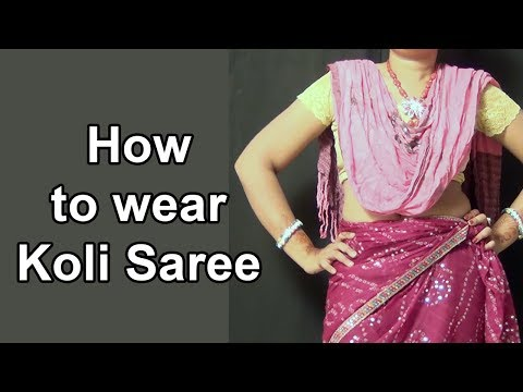 How to Wear Koli Saree | Dhoti Look