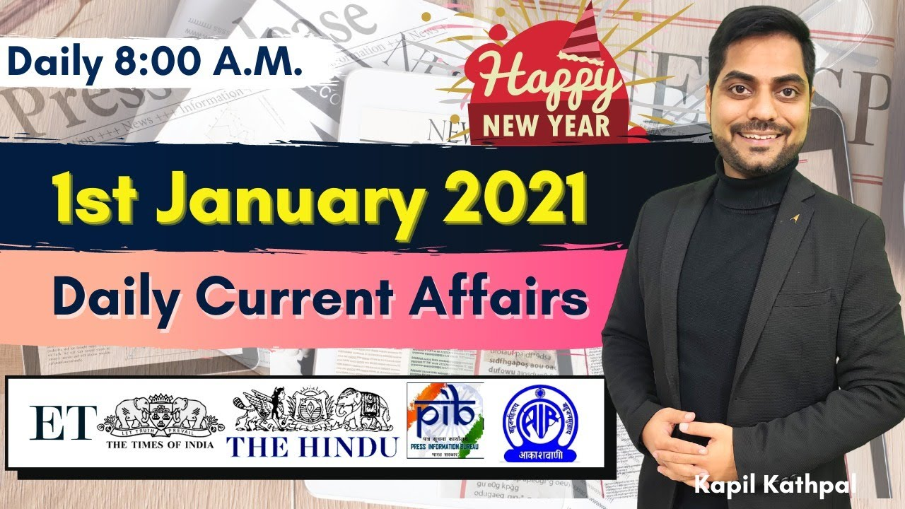 Download Daily Current Affairs | 1st January 2021 | Bank | SSC | Railways | CET 2021 | Kapil Kathpal |