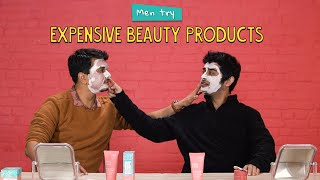 Men Try Expensive Beauty Products | Ok Tested