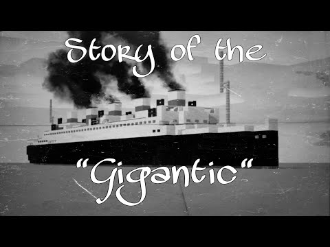 """(fictional) Story of the """"Gigantic""""   Story of a ship"""