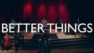 Better Things - Brandon Bailey Johnson