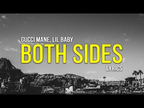 Gucci Mane – Both Sides (Lyrics) ft. Lil Baby