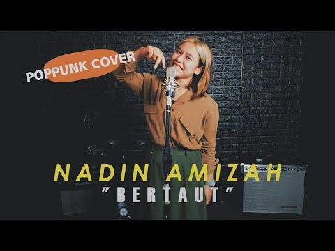 Nadin Amizah - Bertaut (Pop Punk Cover By SyahrulKR Ft. Kania Rizki)