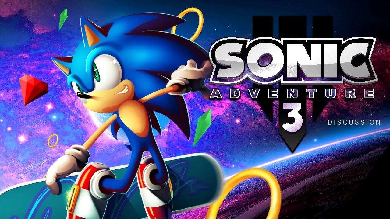 Sonic Adventure 3: The Discussion w/cobanermani456