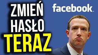 Natychmiast Zmień Hasło do Facebooka i Konta Bankowego - Było Masowe Włamanie - Analiza Komentator