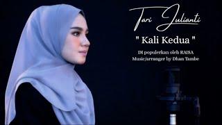 Raisa - Kali Kedua || Cover by Tari Julianti