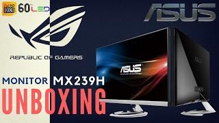 UNBOXING y ANALISIS Asus MX239H (23´´,LED,Full HD,IPS,75HZ) Para Gamers en Español