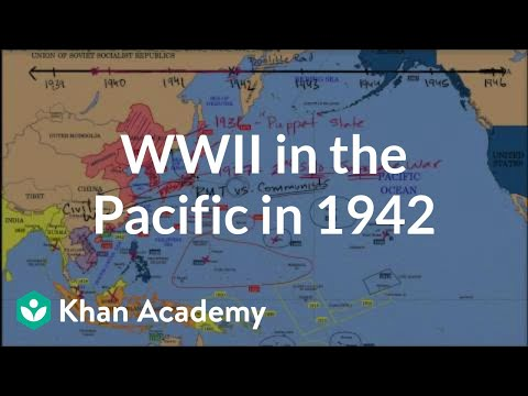 World War II in the Pacific in 1942 | The 20th century | World history | Khan Academy