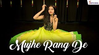 Mujhe Rang De | Dance Choreography | Natya Social