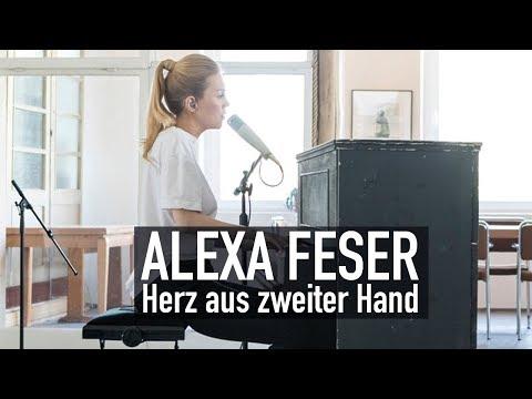 Alexa Feser - Herz aus zweiter Hand (Deluxe Music Session)