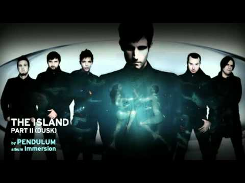 Pendulum - The Island, Part 2 (Dusk)