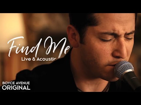 Music video Boyce Avenue - Find Me (Live Acoustic)