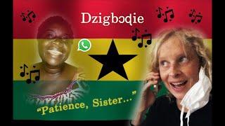 """DZIGBODI   """"Patience""""   Song in Ewe   Volta Region, GHANA"""