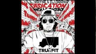 Lil Wayne - No Lie (Freestyle) [Dedication 4] [HQ/CDQ] [NO DJ] DOWNLOAD LINK