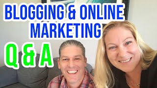 Blog and Online Marketing Q & A