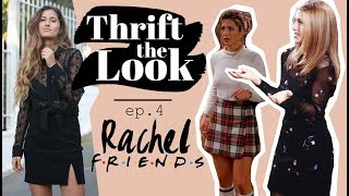 What Would Rachel Wear Today? | Thrift The Look Ep.4